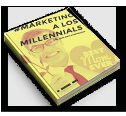 Marketing & millennials, una guía para entenderlos